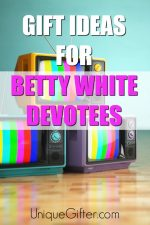 20 Gift Ideas for Betty White Devotees