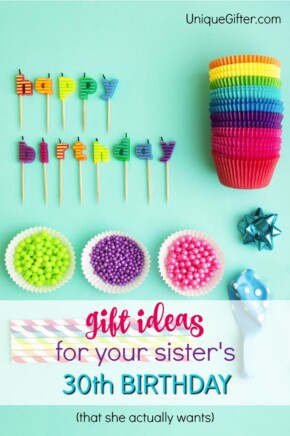 Gift ideas for your sister's 30th birthday | Milestone Birthday Ideas | Gift Guide for Sister| Thirtieth Birthday Presents | Creative Gifts for Women | 30th bday gifts for ladies | 30