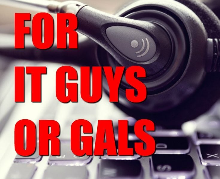 20 Gift Ideas for an IT Guy or Gal