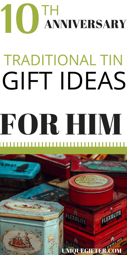 Following the traditional anniversary gifts path, looking for an anniversary gift idea for your husband? Here are 100+ tin 10th anniversary gifts for him. | Gifts for Men | Gift Ideas for Husband | What to buy for our anniversary | Milestone anniversary | One Decade Gifts | Year 10 Anniversary Gifts