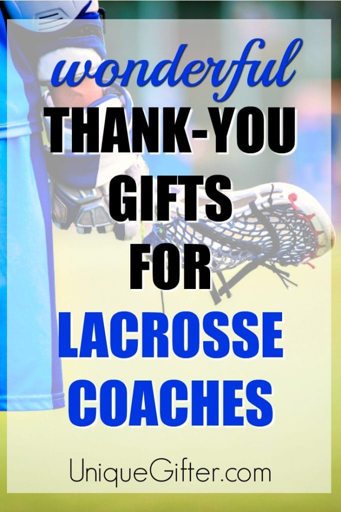 Thank You Gift Ideas for Lacrosse Coaches | How to Thank a Lacrosse Coach | Presents for Lacrosse Players | Lacrosse Gifts | Team Manager Gifts