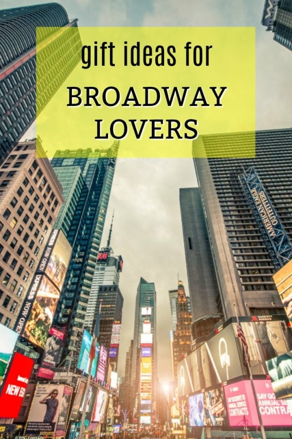 20 Gift Ideas for a Broadway/Musical Theatre Lover