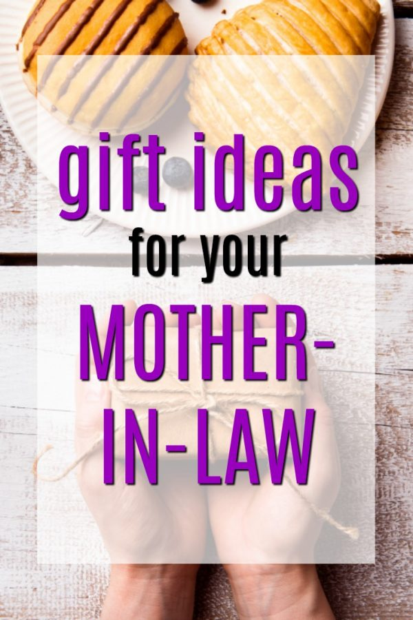 20 Gift Ideas for Mother-In-Laws