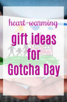 Heart Warming Gift Ideas for Gotcha Day | Presents to Celebrate Adoption | Adoption Finalized Day | Forever Family Day | Presents to Complete Family