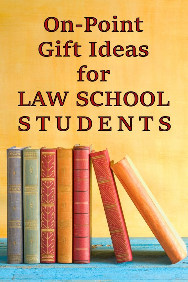 20 Gift Ideas for a Law Student