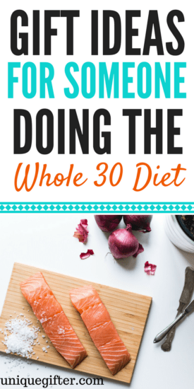 Gift Ideas for Someone Doing the Whole 30 Diet | Reset Recipe gifts | Gift Ideas for Fitness Buffs | What to get someone on a diet | Fun Food Gifts | Christmas Presents for fitness freaks | What to buy someone who is GF | Birthday presents for healthy people