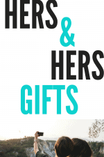 Our 20 Favorite Hers and Hers Gift Ideas