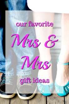 20 Our Favorite Mrs. and Mrs. Gift Ideas