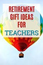 20 Retirement Gifts for Teachers
