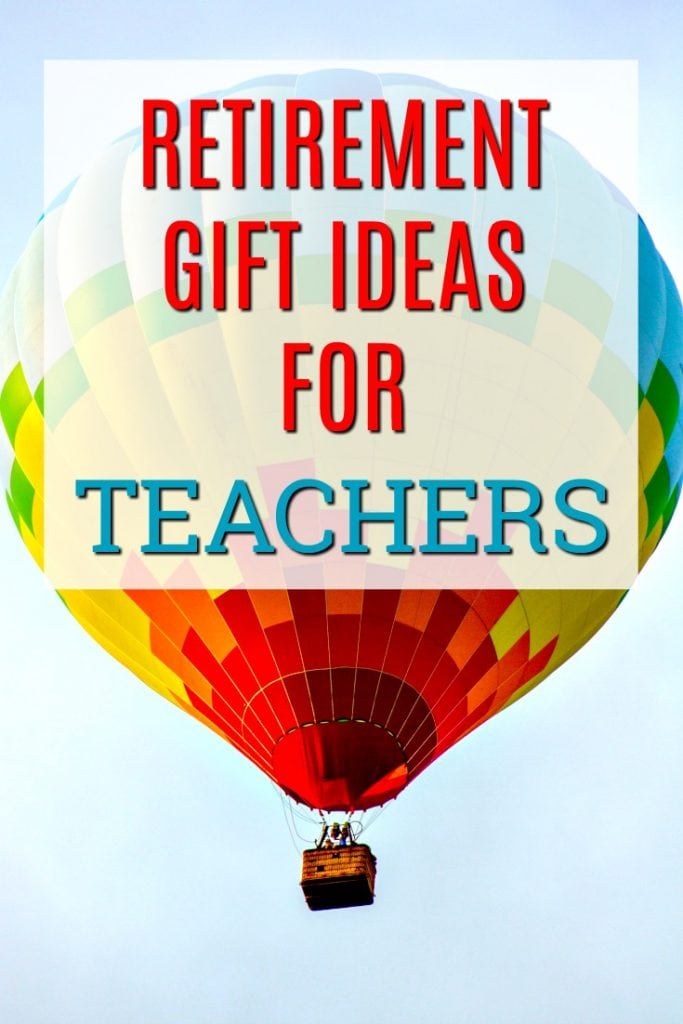 Retirement Gift Ideas for Teachers   What to buy a teacher who is retiring   Presents to celebrate a retirement   Creative Retirement gifts   End of Year Gifts   Gifts for a Teacher who is leaving