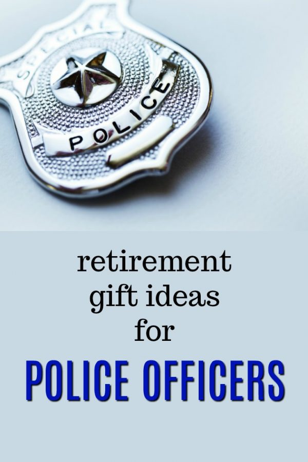 20 Retirement Gift Ideas for Police Officers