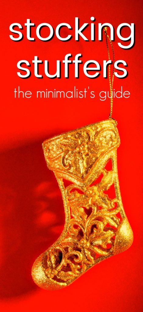 A Minimalist Guide to Christmas: Clutter Free Stocking Stuffer Ideas | Minimalist Gift Ideas | Minimalism | Stocking Stuffers for Adults | Minimalist Stocking Stuffers | How to Celebrate Christmas as a Minimalist | How to Avoid Stuff at Christmas | Stocking Stuffers for Men | Stocking Stuffers for Women