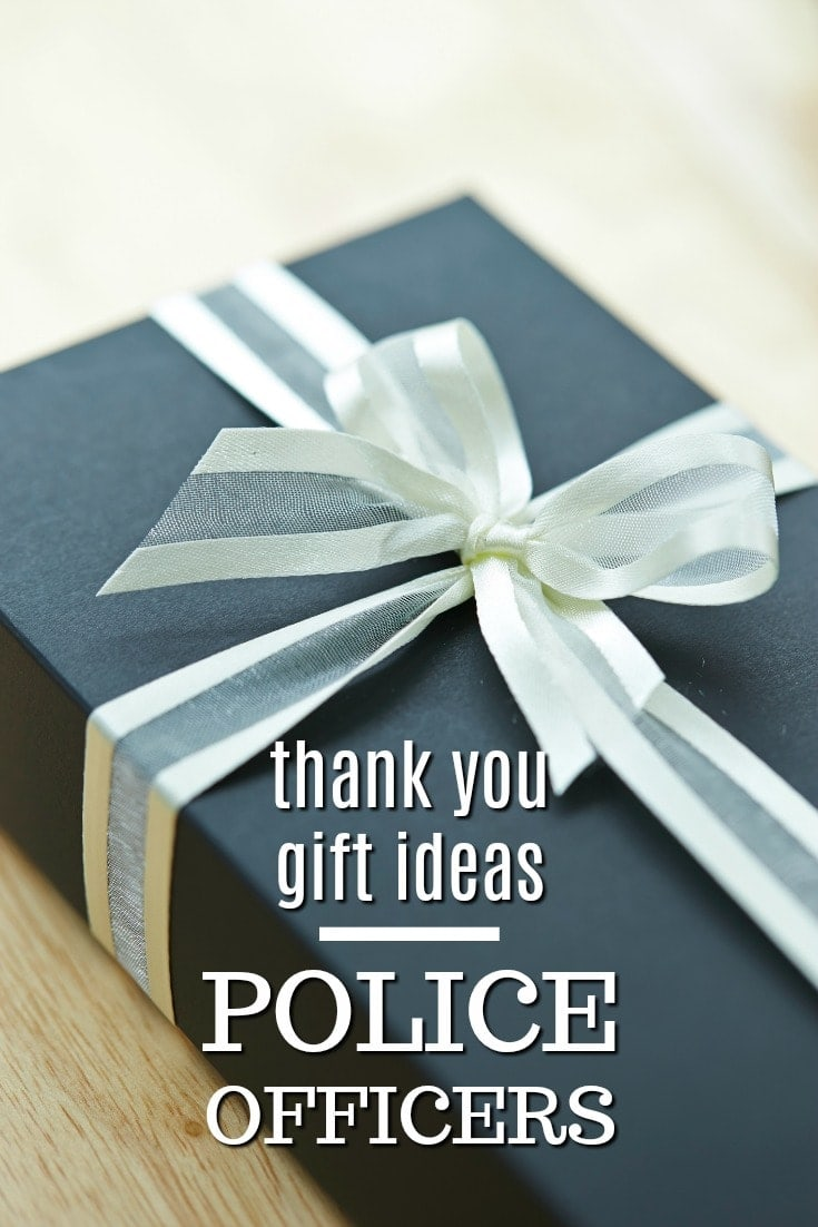 20 Thank You Gift Ideas for Police Officers Unique Gifter