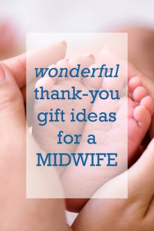20 Thank You Gift Ideas for a Midwife