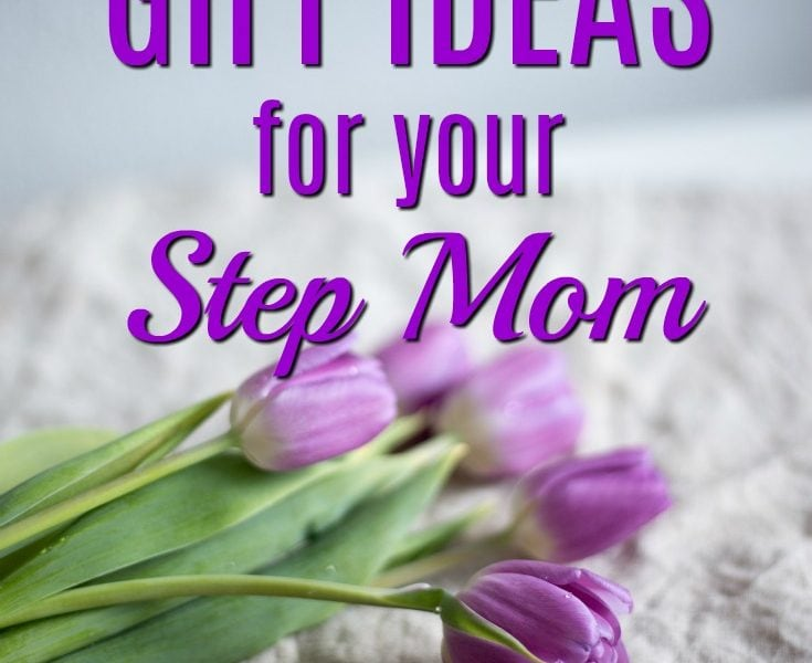 20 Gift Ideas for Your Step Mom