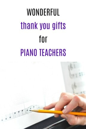 Thank You Gift Ideas for Piano Teachers   How to thank a piano teacher   End of year piano teacher gifts   Final recital thank you gifts   Christmas presents for Piano Instructors
