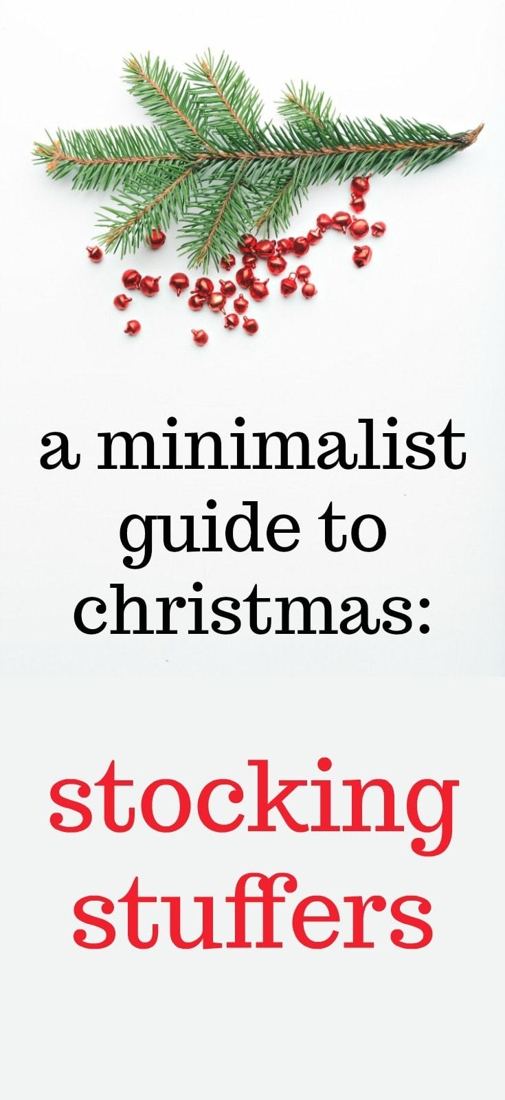 a minimalist guide to christmas - stocking stuffers