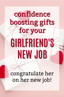 Confidence Boosting New Job Gift Ideas for Your Girlfriend | New Job Gifts for my Girlfriend | What to get my girlfriend for her first day of work | Gifts for Women