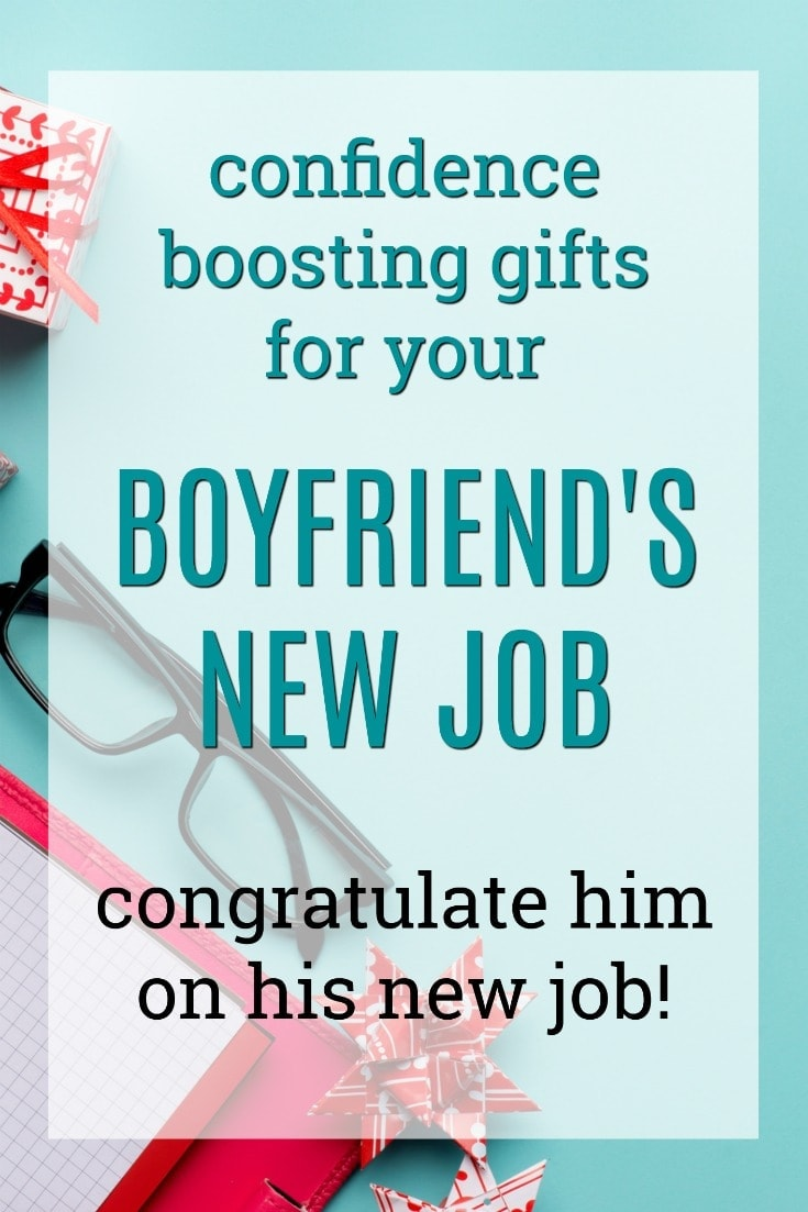 Confidence Boosting New Job Gift Ideas for Your Boyfriend | New Job Gifts for my Boyfriend | What to get my boyfriend for his first day of work | Gifts for Men