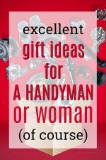 20 Gift Ideas for a Handyman