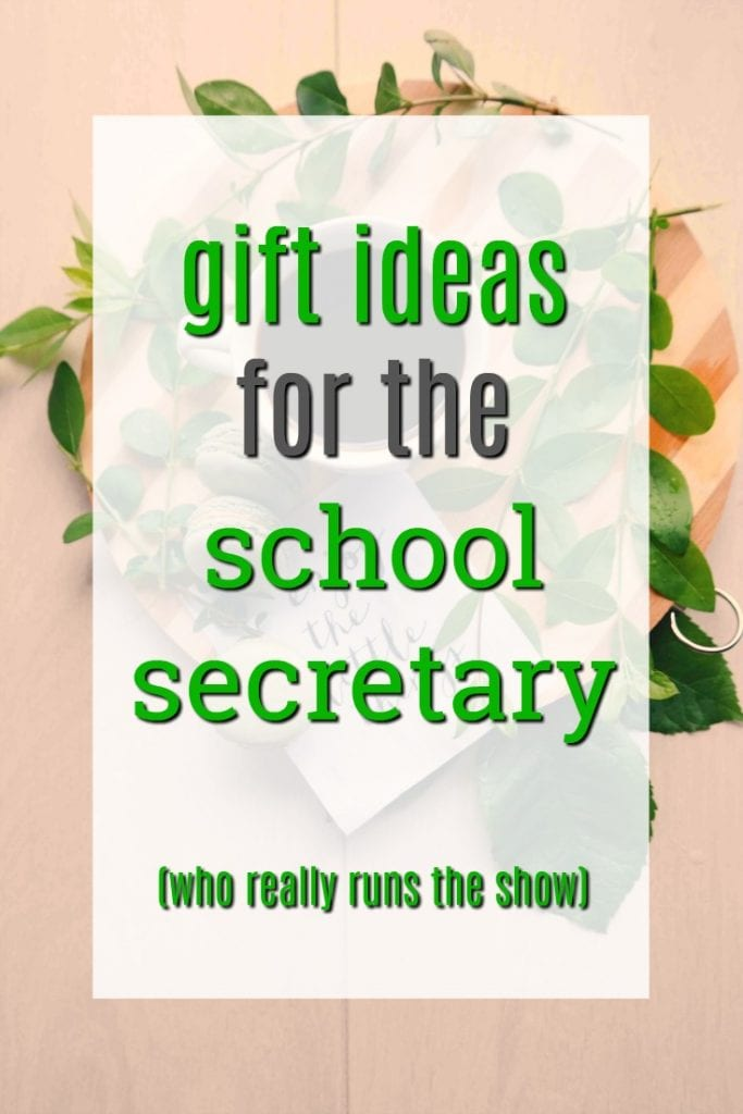 Gift Ideas for the School Secretary | Thank you gifts for the high school admin team | Presents for the elementary school office staff | Creative Christmas gifts for the school secretary | ways to show appreciation | tips for a secretary | administrative professional gifts | office manager presents | thanks to administrators