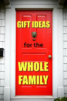 20 Gifts that Work for the Whole Family