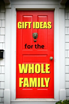 gift ideas for the whole family
