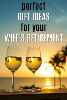 20 Retirement Gift Ideas for Your Wife