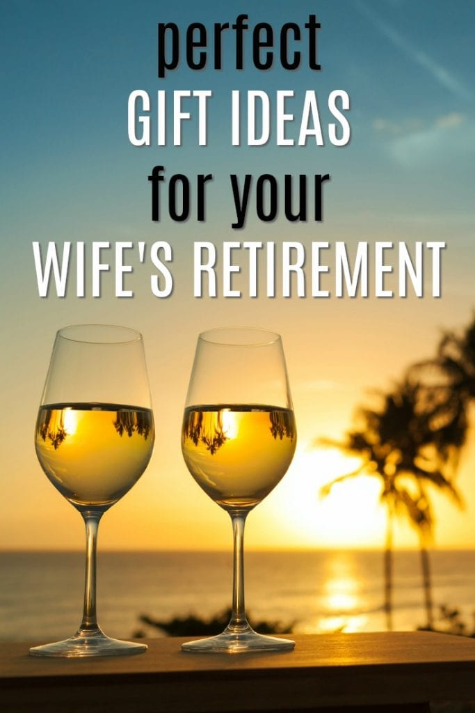 Perfect Gift Ideas for Your Wife's Retirement   Retirement Gifts for Women   Celebrate end of career gifts   Presents for last day of work