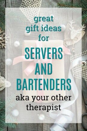 great gift ideas for servers and bartenders