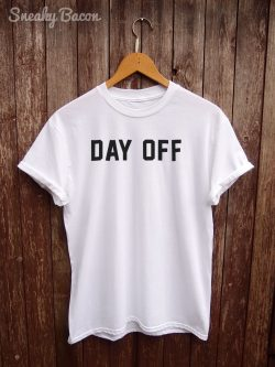Day off t-shirt funny gifts for your employees