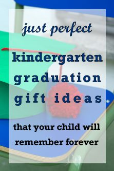20 Gift Ideas for Kindergarten Graduation