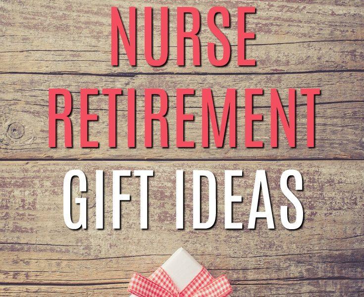 20 Gift Ideas for a Retiring Nurse