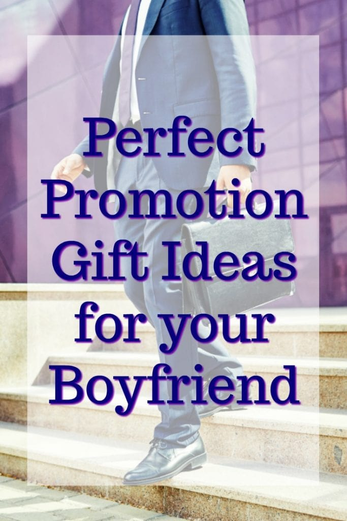 Promotion Gift Ideas for your Boyfriend   What to get my boyfriend for his promotion   New Job Gift Ideas for Men   Gifts for boyfriend's promotion   Celebration of success at work