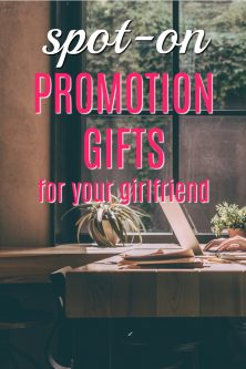 Spot-on promotion gifts for your girlfriend | What to get my girlfriend for her promotion | Career advancement gifts for women | #girlboss gifts |