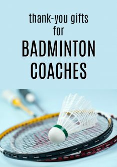 20 Thank You Gift Ideas for Badminton Coaches