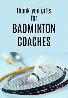 20 Thank You Gift Ideas for Badminton Coaches
