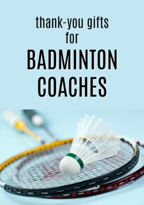 Thank You Gift Ideas for Badminton Coaches | Badminton Coach Gifts | What to get a badminton coach for Christmas | End of season thank yous