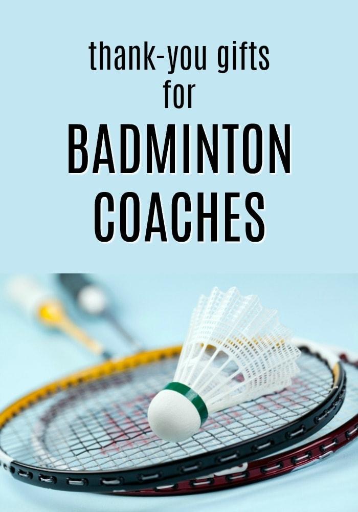 Thank You Gift Ideas for Badminton Coaches | Badminton Coach Gifts | What to get a badminton coach for Christmas | End of season thank yous