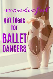 20 Gift Ideas for a Ballet Dancer