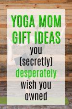 20 Gift Ideas For Yoga Moms