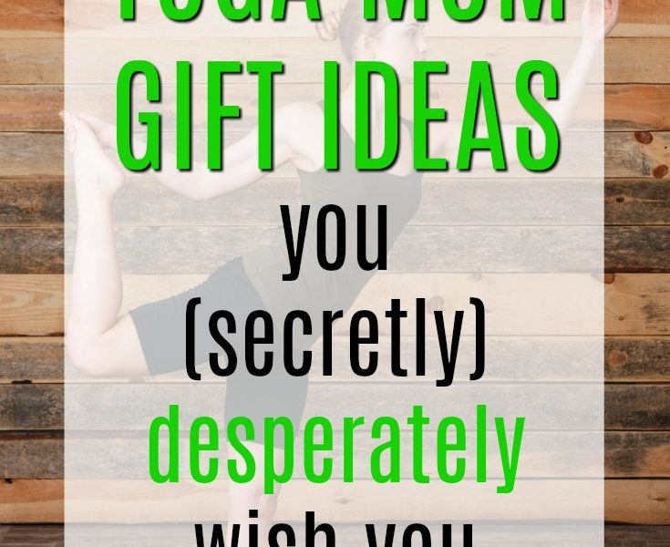 20 Gift Ideas For Yoga Moms