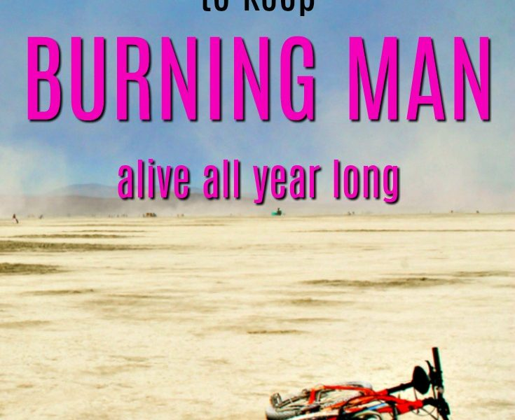 20 Gift Ideas to Keep Burning Man Alive all Year Long