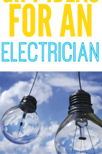 20 Gift Ideas for an Electrician