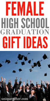 20 Female High School Graduation Gifts