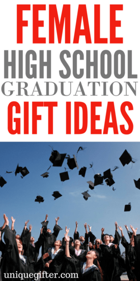 Female High School Graduation Gifts | Secondary school completion gifts | Gift Ideas to celebrate finishing high school | Senior year gifts | 12th grade gifts | gifts for a new graduate | creative gifts for girls | presents for end of high school | BFF gifts | gifts for young women