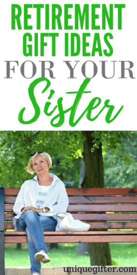 Retirement Gift Ideas for Your Sister | What to buy my sister when she retires | Retirement gifts for women | Presents for my sister's last day of work | Pension gifts | Presents for a female retiree | Retirees gifts