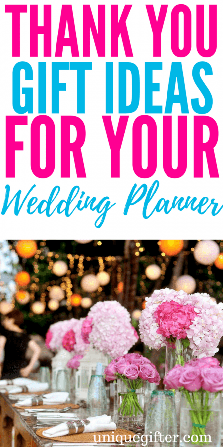 20 Thank You Gifts For Your Wedding Planner