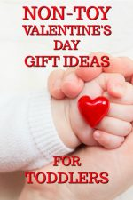 20 Non Toy Valentine's Day Gift Ideas for Toddlers