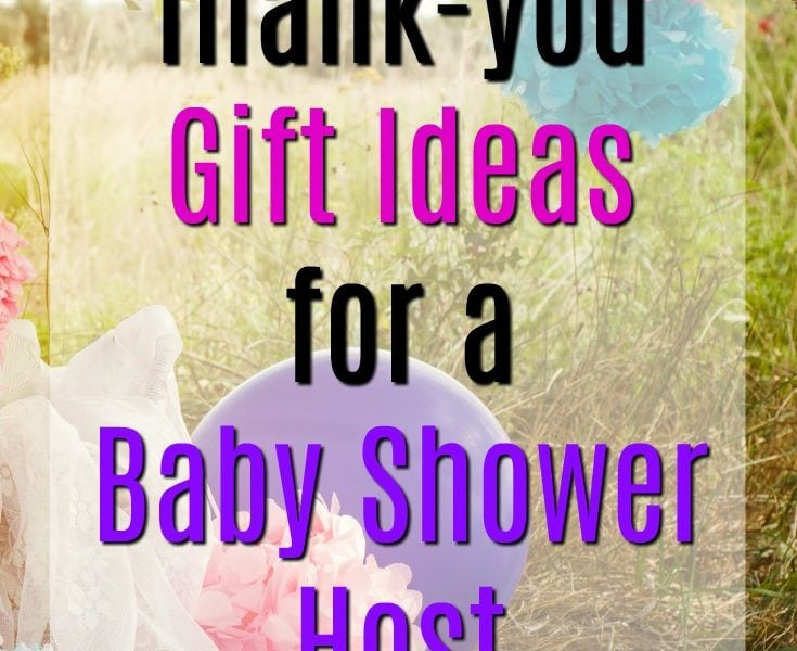 20 Thank You Gift Ideas for Baby Shower Hosts